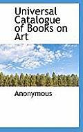 Universal Catalogue of Books on Art