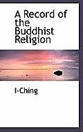 A Record of the Buddhist Religion