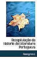 Recapitula O Da Historia Da Litteratura Portugueza