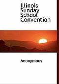 Illinois Sunday School Convention
