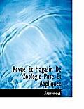 Revue Et Magasin de Zoologie Pure Et Appliqu E