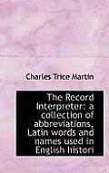 The Record Interpreter: A Collection of Abbreviations, Latin Words and Names Used in English Histori