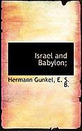 Israel and Babylon;