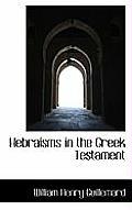 Hebraisms in the Greek Testament