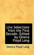 Livy Selections from the First Decade. Edited by Omera Floyd Long