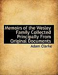 Memoirs of the Wesley Family Collected Principally from Original Documents