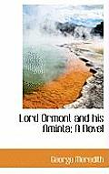 Lord Ormont and His Aminta; A Novel
