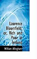 Laurence Bloomfield; Or, Rich and Poor in Ireland