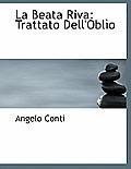 La Beata Riva: Trattato Dell'obl O