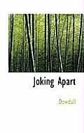Joking Apart