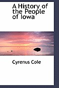 A History of the People of Iowa