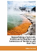 Hippopathology a Systematic Treatise on the Disorders and Lamenesses of the Horse with Their Most