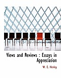 Views and Reviews: Essays in Appreciation