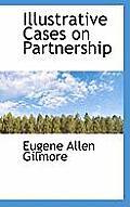 Illustrative Cases on Partnership