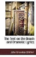 The Tent on the Beach and Dramatic Lyrics