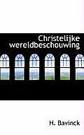 Christelijke Wereldbeschouwing