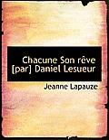 Chacune Son R Ve [Par] Daniel Lesueur