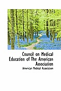 Council on Medical Education of the American Association