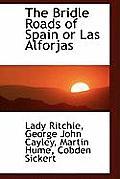 The Bridle Roads of Spain or Las Alforjas
