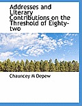 Addresses and Literary Contributions on the Threshold of Eighty-Two