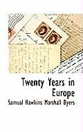 Twenty Years in Europe