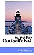 Voyages Dans I'amerique Meridionale