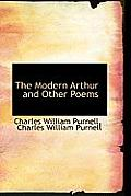 The Modern Arthur and Other Poems