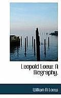 Leopold Loew: A Biography.