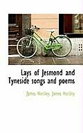 Lays of Jesmond and Tyneside Songs and Poems