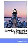 La Vedova Commedia Facetissima