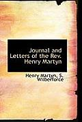 Journal and Letters of the REV. Henry Martyn