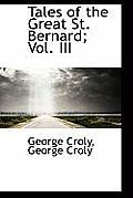 Tales of the Great St. Bernard; Vol. III