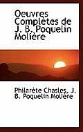 Oeuvres Completes de J. B. Poquelin Moliere