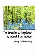 The Doctrine of Baptisms: Scriptural Examination