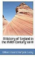 A History of England in the Xviiith Century Vol III