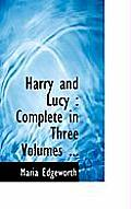 Harry and Lucy: Complete in Three Volumes ...