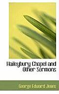 Haileybury Chapel and Other Sermons
