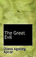 The Great Evil