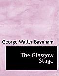 The Glasgow Stage