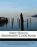 First Dutch (Reformed) Cook Book