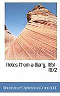 Notes from a Diary, 1851-1872
