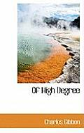 Of High Degree