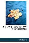 The Life & Public Services of Simon Sterne