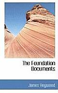 The Foundation Documents