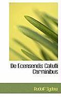 de Ecensendis Catulli Carminibus