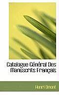Catalogue General Des Manuscrits Francais