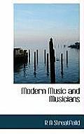 Modern Music and Musicians