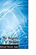 The Religions of Mankind