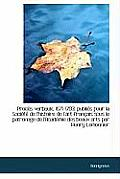 Proc S-Verbaux, 1671-1793; Publi?'s Pour La Soci T de L'Histoire de L'Art Fran Ais Sous Le Patronage