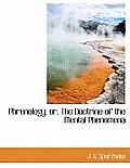 Phrenology, Or, the Doctrine of the Mental Phenomena